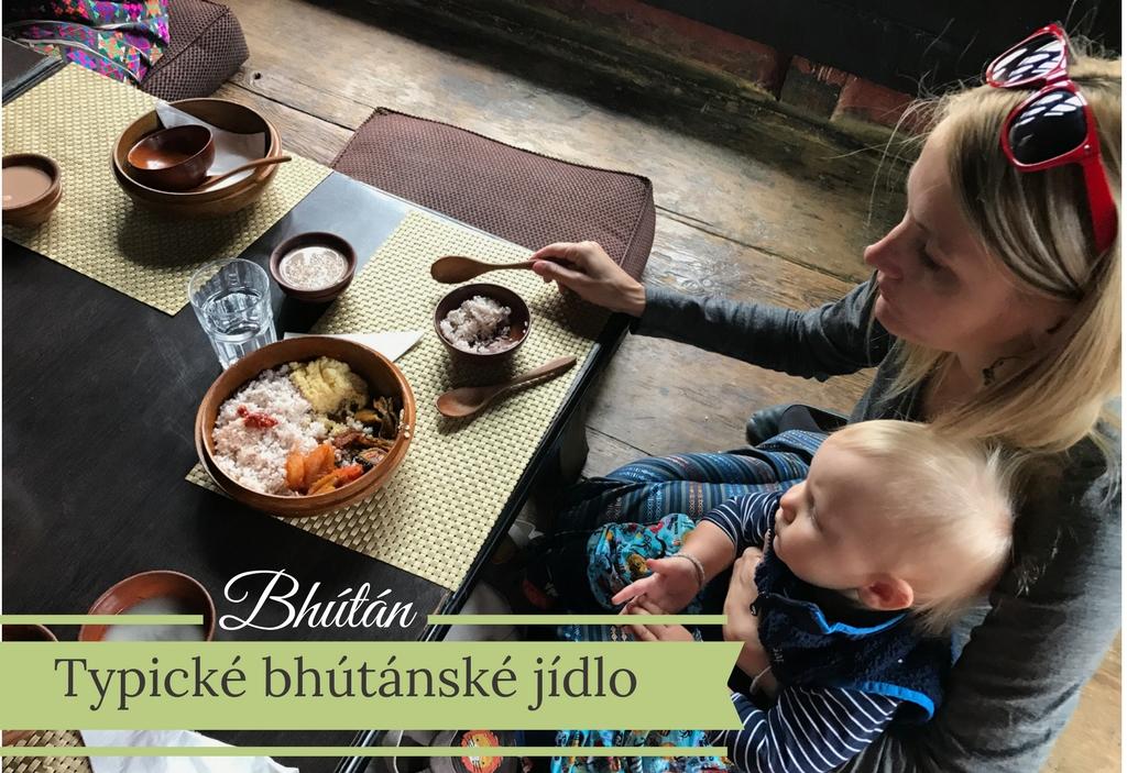 cestovani-s-detmi-bhutan-jidlo